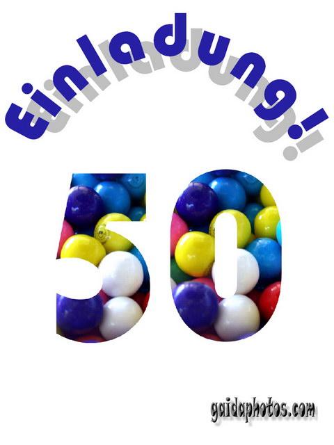 Hier finden Sie Einladungskarten zum 50. Geburtstag.